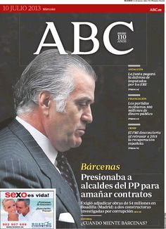 Los Titulares y Portadas de Noticias Destacadas Españolas del 10 de Julio de 2013 del Diario ABC ¿Que le parecio esta Portada de este Diario Español?