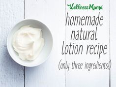 Homemade natural lotion recipe with only three ingredients