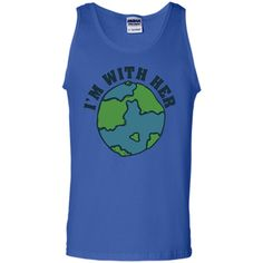 I'm with her mother earth day T-Shirt