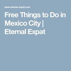 These free things to do in Mexico City are some of my favorite things to do whether I'm on a budget or not. Enjoy it like a local! Like A Local, Free Things To Do, Mexico City, Stuff To Do, Traveling, Ideas, Viajes, Trips, Thoughts