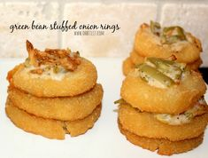 ~Green Bean Casserole Stuffed Onion Rings! – Oh Bite It