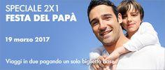 Speciale 2x1 per la Festa del papà - Offerte e servizi - Trenitalia