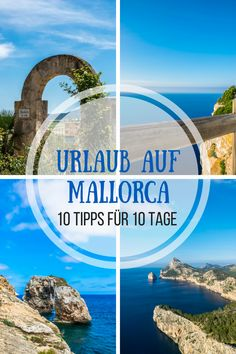 Vacation in Mallorca - 10 tips for 10 days on the island - Travel Tips Mallorca - Vacation Mallorca - Travel Tips Malle - Viewpoints - Beaches - Food and Drink - no Ballermann - Travel Planning Mallor Destinations D'europe, Holiday Destinations, Voyage Europe, Europe Travel Guide, Travel Around The World, Around The Worlds, Les Continents, Travel Tags, Reisen In Europa