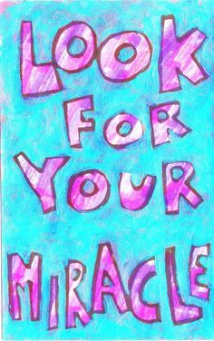 "Look for Your Miracle - Faith, Spiritual Motivational poster. Who do you know that needs to be motivated, appreciated or uplifted? Colorful Motivational Posters for yourself, for birthdays, anniversaries, milestones and as awesome thank you gifts. We now offer 3 SIZES! • STANDARD (11""x 14"") • LARGE(16""x 25"") • EXTRA LARGE (23""x 35"") Sorry - Not all images come in Extra Large. We now have over 200 posters available with more coming each month. Artist Jan Riley shares her enthusiasm for…"