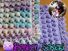 Bonbon Şekeri Battaniye Yapılışı (TIĞ İŞİ) - YouTube