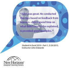 Feedback from one of our students in our Excel 2010 - Part 1 class in Grand Rapids on May 29, 2013.