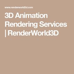 3D Animation Rendering Services | RenderWorld3D
