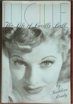 Lucille: The Life of Lucille Ball  https://www.amazon.com/dp/0786860073?m=null.string&ref_=v_sp_detail_page
