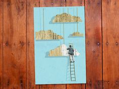 Mr. Blue Sky - Retro sign painter touches up the clouds with a fresh coat of paint. 3 Color hand screen printed poster.