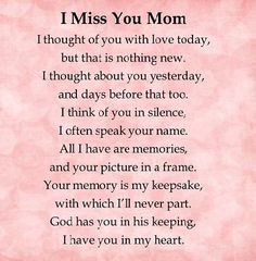 I miss you mom love quotes i miss you mother quotes love quotes for mom Mom In Heaven Quotes, Missing Mom In Heaven, Rip Mom Quotes, Mother In Heaven, Quotes Quotes, Eulogy Quotes, Mom Qoutes, Heaven Poems, Child Quotes