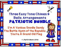 "***$5.00*** This product includes the following for each song in these THREE EASY TONE CHIMES & BELLS PATRIOTIC BUNDLE: • Lesson Plan, Objectives, Procedures • Actual musical arrangement used for each piece • Sheet with lyrics and rhythms used in each piece • Individual printable ""music"" for each chime or bell Songs included in this PATRIOTIC BUNDLE: • I'm A Yankee Doodle Dandy • The Battle Hymn of the Republic • You're A Grand Old Flag This product uses a ""non-music reading"" approach. It i"