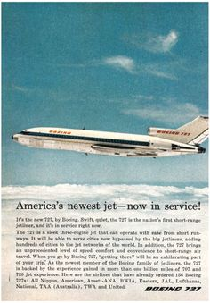 1964 Advertisement for the Boeing 727 Travel Ads, Air Travel, Travel Posters, Boeing 727, Boeing Aircraft, New Pontiac Gto, New Ford Mustang, Plymouth Barracuda, Vintage Air