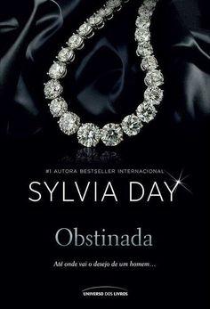 [RESENHA] Obstinada, Sylvia Day (Avaliação: ★★★★)
