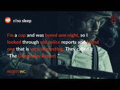 """(14) I'm a cop i was bored one night,so I looked old police reports.They called it """"The Doomsday Report."""" - YouTube Police Report, Daily Video, Very Scary, Look Older, Medical School, Your Story, First Night, Author, Youtube"""