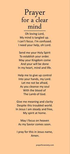 Prayer for a clear mind – Prayer For Anxiety Prayer Scriptures, Bible Prayers, Faith Prayer, God Prayer, Prayer Quotes, Bible Verses Quotes, Faith Quotes, Spiritual Quotes, Prayer For Love