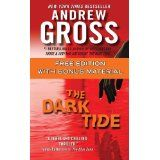 The Dark Tide (Free for a Limited Time - With Bonus Material) (Kindle Edition)By Andrew Gross