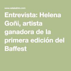 Entrevista: Helena Goñi, artista ganadora de la primera edición del Baffest