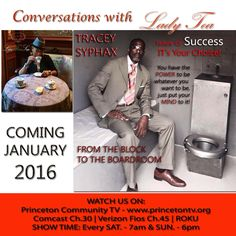 Good morning beautiful people!    Up next: TRACEY SYPHAX, CEO, Author, Philanthropist from Trenton, NJ. He's making serious moves in his community to assist those who were formerly incarcerated to be able to rebuild their lives!   Conversations with Lady Tea. A MUST SEE TV SHOW!  Sat. Jan. 9th & 16th @ 7am Sun. Jan. 10th & 17th @ 6pm  FRIENDS, FAMILY GET TOGETHER TO WATCH & DISCUSS this Pivotal Show! #Success #Inspirational #Pivotal #Choices #LadyTeaTV
