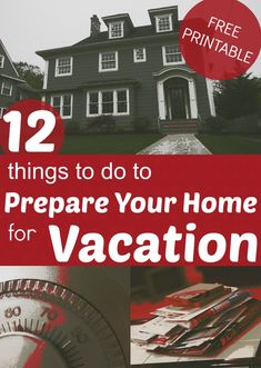 12 Things To Do To Prepare Your Home For Vacation - Home Prep Checklist Free Printable Travel Tip Disney Vacations, Vacation Trips, Vacation Ideas, Vacation Checklist, Vacation Planner, Mexico Vacation, Vacation Travel, Family Vacations, Cruise Vacation