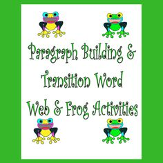 Basic Writing Skills Activities and Paragraph Building Activities Frog Activities, Word Web, Transition Words, Improve Writing, Emotional Regulation, Paragraph Writing, Group Work, Writing Skills, Literacy Centers