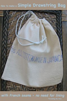 How to make a simple, calico Drawstring Bag, with French seams -no need for lining ~ Threading My Way