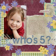 """""""Who's 5?"""" Digital Scrapbooking Layout by Ariadna Wiczling"""