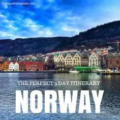 The Perfect 3 Day Norway Itinerary!  Click the pin to read the post from www.flirtingwiththeglobe.com