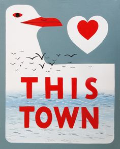 Love This Town Print by Annie Galvin at 3 Fish Studios in San Francisco, California. Based on the iconic road sign designed by Rex May in 1955. Printed on-site in the Outer Sunset with 8-color UltraChrome K3™ inks on 300gsm Hot Press Bright paper. Archival, highest possible quality.