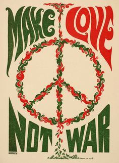 Make Love, Not War, Weisser '67