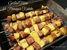 Dessert Now, Dinner Later!: Grilled Ham & Pineapple Kabobs