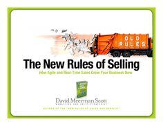 The New Rules of Selling by David Meerman Scott via slideshare