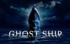 Ghost Ship (2002) Full Movie HD Official