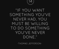 Thomas Jefferson words of wisdom - Exactly what I needed to hear today! Words Quotes, Me Quotes, Motivational Quotes, Inspirational Quotes, Sayings, Famous Quotes, Great Quotes, Quotes To Live By, Think