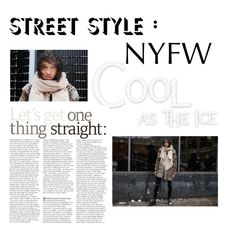 """Cool as Ice"" by elizabethpop ❤ liked on Polyvore featuring StreetStyle and NYFW"