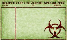 Zombie Apocalypse Recipe Card (free printable)