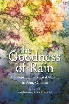 The other keynote at the 2014 Forest K conference.  Need to buy this before I register!  The Goodness of Rain: Ann Pelo: 9780942702552: Amazon.com: Books
