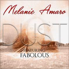 "MELANIE AMARO ft FABOLOUS ""Dust"" *New SMASH R&B* #newmusic"
