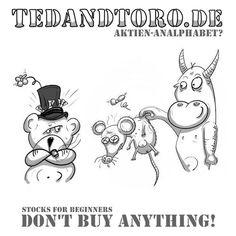 """Börsenbulle Toro hat mal wieder investiert und verspricht sich eine enorme Wertsteigerung in der Zukunft! 😬 Wer ist so """"unhöflich"""" und sagt dem Behörnten die Wahrheit? Der Pelzige hat keine Lust drauf! 😔 """"Kauf keinen Schei..""""! Ob Aktien oder den Bauernporsche - mit einer 5%igen Eigenkapitalquote! 😜 Liebe Grüße von Ted & Toro   #börse #aktienfüranfänger #aktien #bärundbulle"""