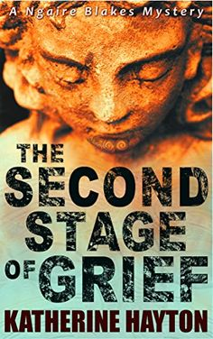 The Second Stage of Grief (A Ngaire Blakes Mystery Book 2... https://www.amazon.com/dp/B01KMYZMII/ref=cm_sw_r_pi_dp_x_RS2qyb2MJA774