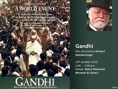 Gandhi - Film Directed by Richard Attenborough.