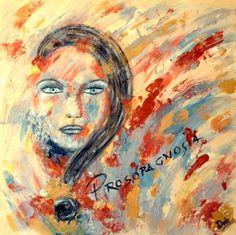 """""""Prosopagnosia""""- Daniela Biganzoli(Dab)- Acrilico su tela- 60x60- 2011-L'opera cerca di interpretare un raro deficit neurologico, la Prosopagnosia, termine derivante dall'unione delle parole greche πρόσωπον (prosopon, faccia) e αγνωσία (agnosia, non conoscenza).Questa patologia, che colpisce il 2% della popolazione, consiste nell'impossibilità di riconoscere i volti; ogni viso appare nuovo, anche quando si tratta di persone care, a volte persino di sè stessi."""