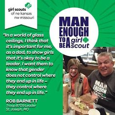 Girl Scout Leader 101: Man Enough to be  a Girl Scout