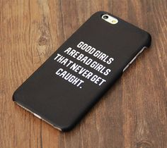 Good Girls Bad Girls Teen Quote iPhone 6s Case/Plus/5S/5C/5 Dual Layer Durable Tough Case #748
