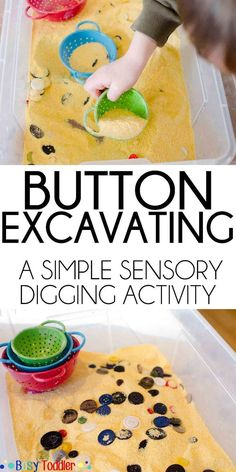 Button Excavating: A digging sensory activity – Busy Toddler Button Excavating: A digging sensory activity – Busy Toddler,Fun Sensory Activities Button Excavating: A digging sensory activity that's perfect for toddlers and preschoolers. Toddler Play, Toddler Preschool, Toddler Crafts, Crafts For Kids, Montessori Toddler, Preschool Learning, Montessori Bedroom, Teaching Kindergarten, Learning Games