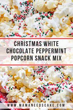 Christmas White Chocolate Peppermint Popcorn Snack Mix - Mama Needs Cake Christmas Popcorn, Christmas Baking, Christmas Christmas, Christmas Goodies, Christmas Ideas, Xmas, Christmas Inspiration, Christmas Crafts, Popcorn Snacks