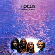 "Focus  ""Moving Waves"" (1971)"