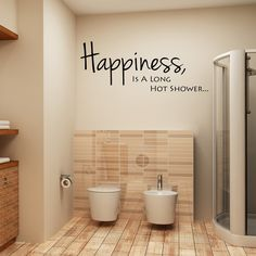 Happiness Is A Long Hot Shower