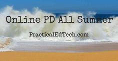 The summer is a great time to learn a new skill, develop new ideas, and create new lessons to take into your classroom in the fall. This summer I'm offering a handful of online professional develop...