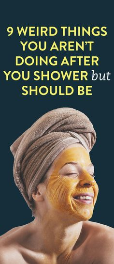 9 Weird Things You Aren't Doing After You Shower But Should Be