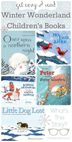 Winter Wonderland Children's Books: get cozy with your kids and warm up reading these great winter books.